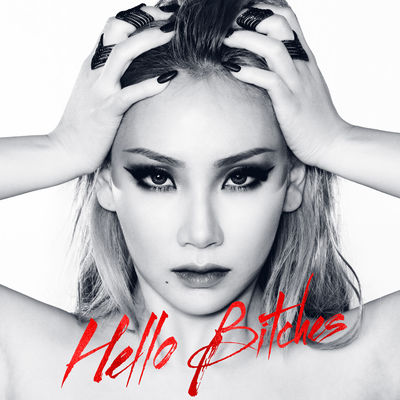 CL (2NE1) – Hello Bitches – Single (WAV + ITUNES PLUS AAC M4A)