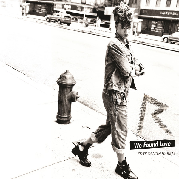 We Found Love (feat. Calvin Harris)