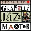 Violin Jazz Master, Stéphane Grappelli