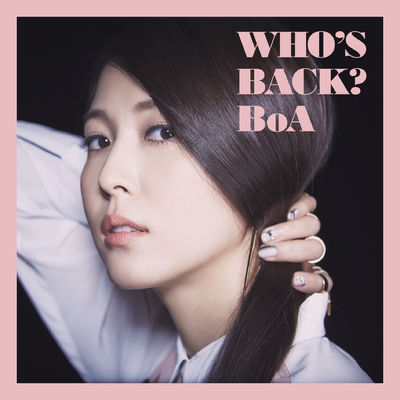 BoA – WHO'S BACK? (Japanese) (FLAC + ITUNES PLUS AAC M4A)